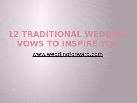 12 Traditional Wedding Vows By Peggy Knight Issuu