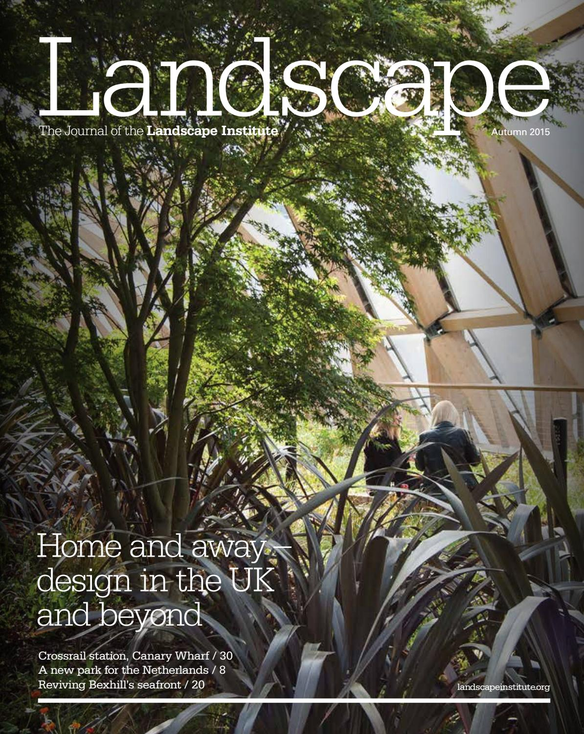 Landscape Journal Autumn 2015 By Landscape Institute Issuu