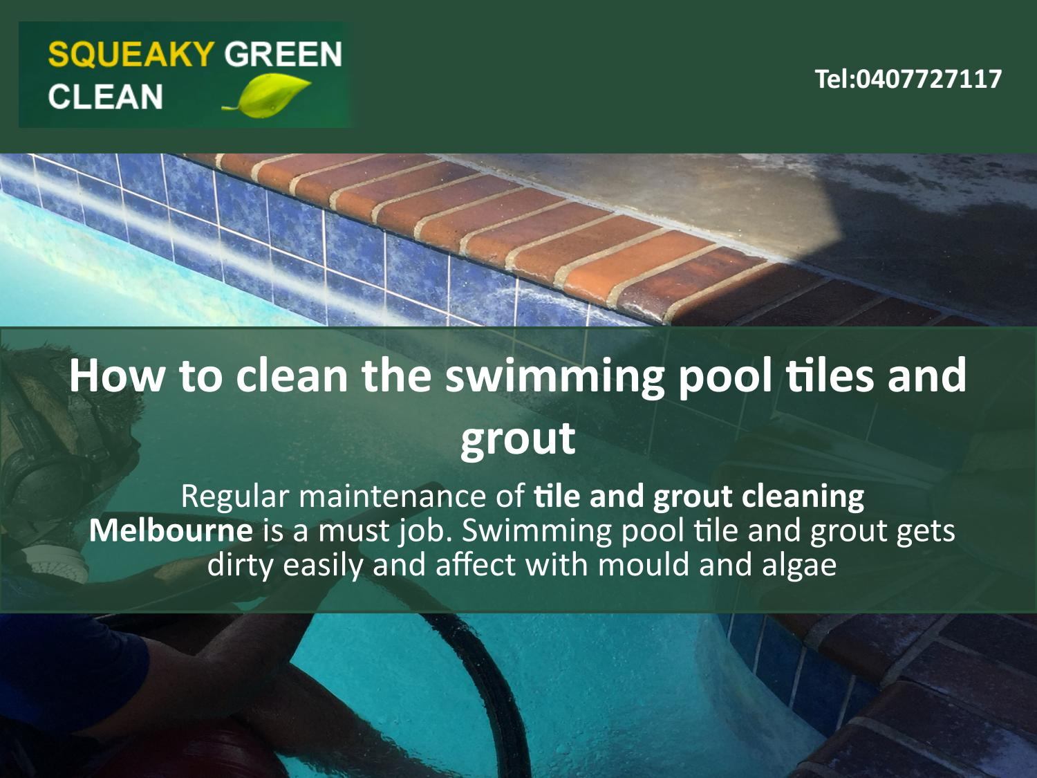 how to clean the swimming pool tiles