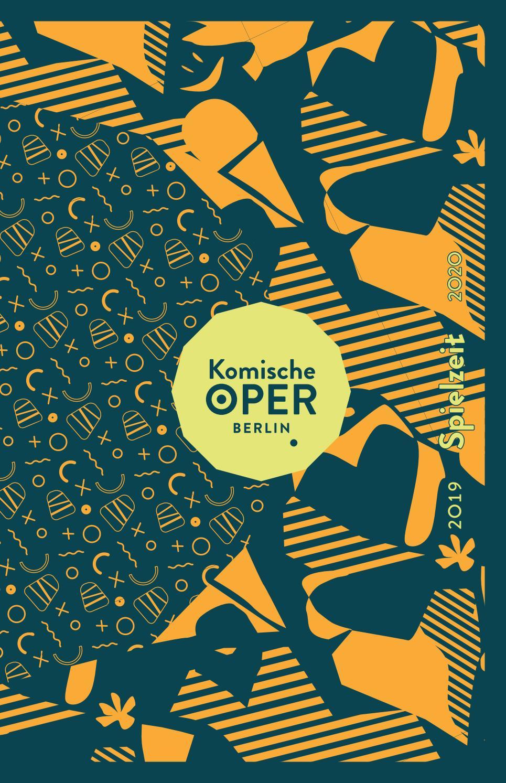 Jahresspielzeitheft 2019 20 Komische Oper Berlin By Komische