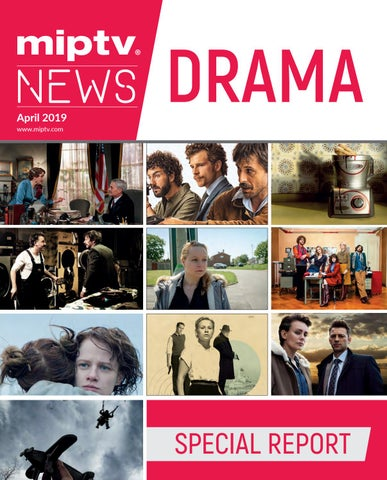 Miptv 2019 Drama Special Report By Mipmarkets Issuu