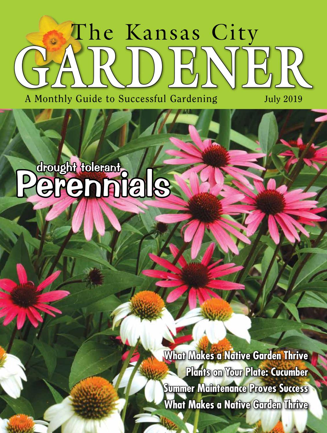 Kcg 07july19 By The Kansas City Gardener Issuu