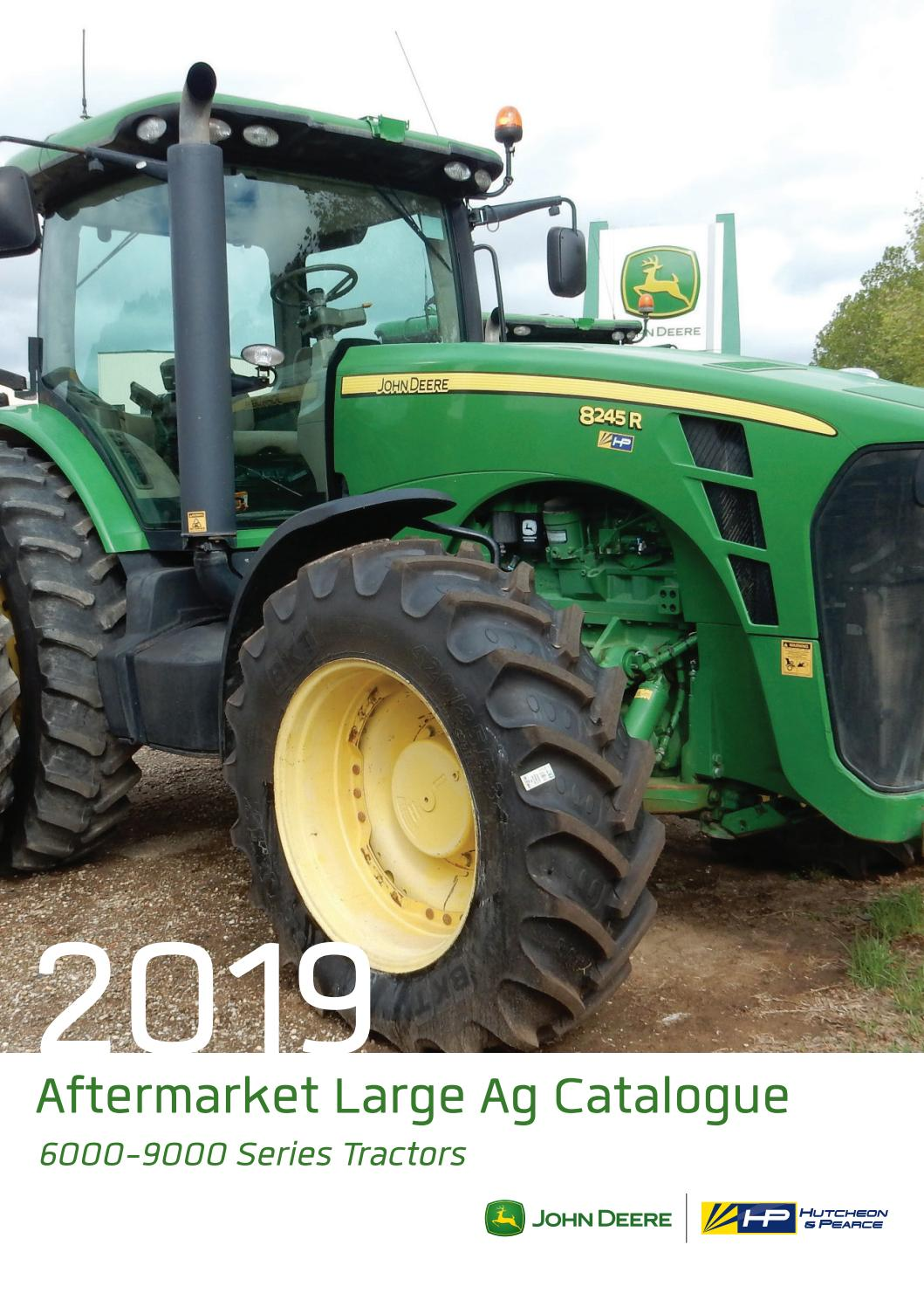 2019 Aftermarket Large Ag Catalogue 6000 9000 Series Tractors By Hutcheon And Pearce Issuu