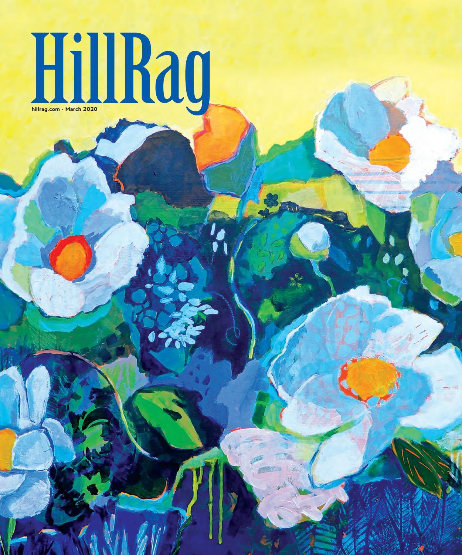Hill Rag Magazine March 2020 By Capital Community News Issuu