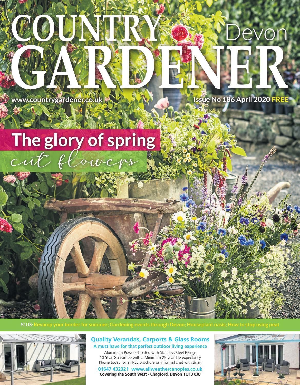 Devon Country Gardener April 2020 By Country Gardener Issuu