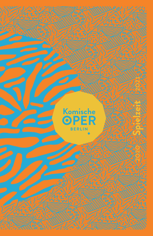 Jahresspielzeitheft 2020 21 Komische Oper Berlin By Komische