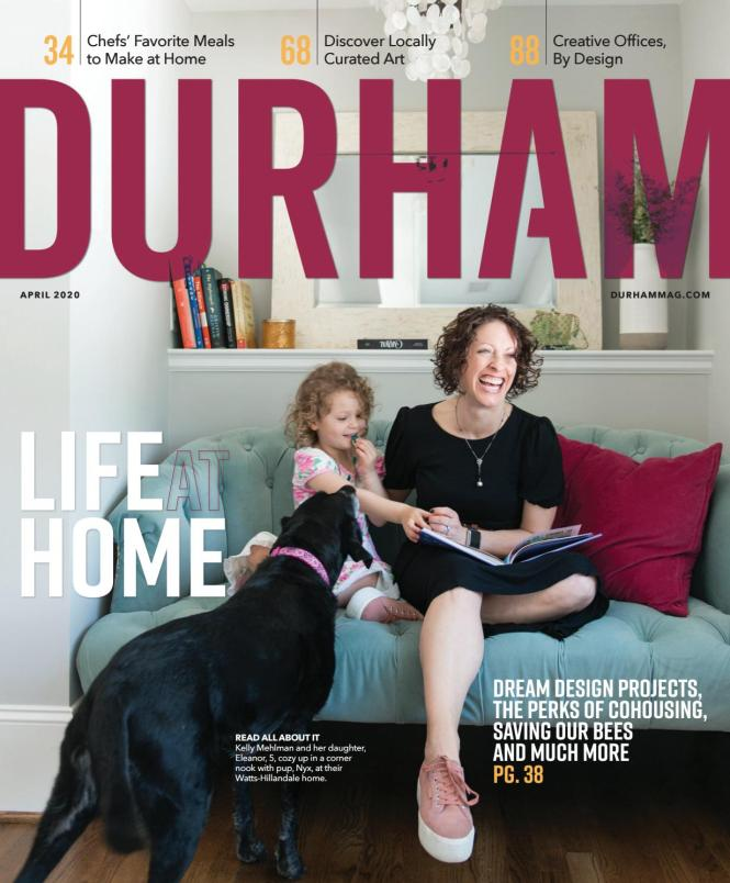 Durham Magazine April 2020 By Shannon