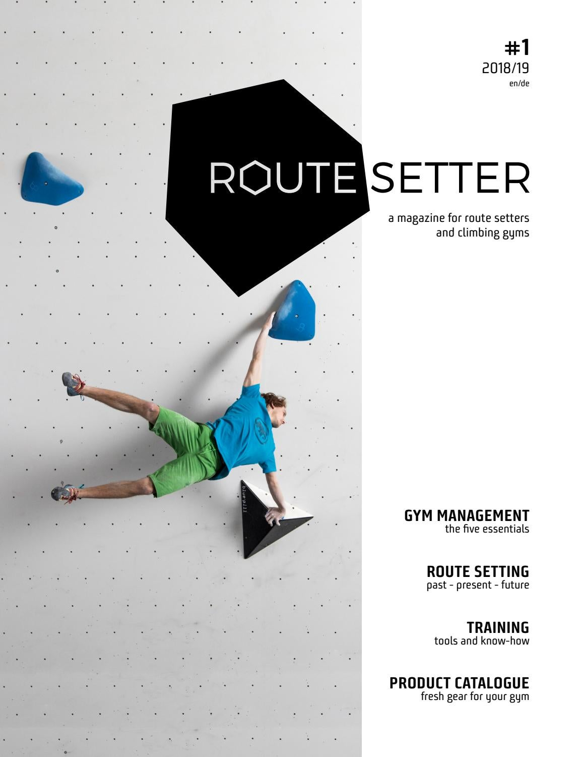 Route Setter 1 A New Business Magazine For The Indoor Climbing