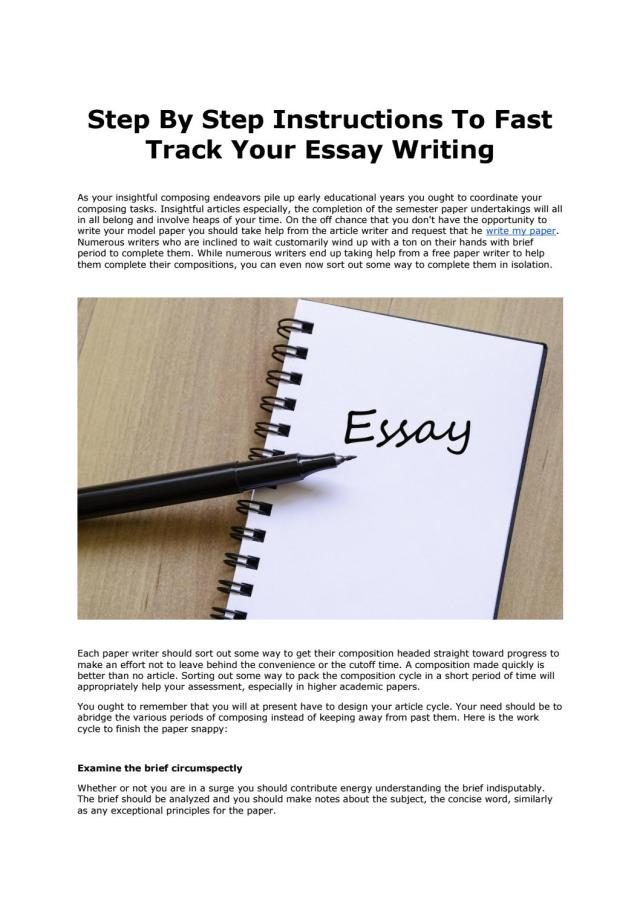 Step By Step Instructions To Fast Track Your Essay Writing by