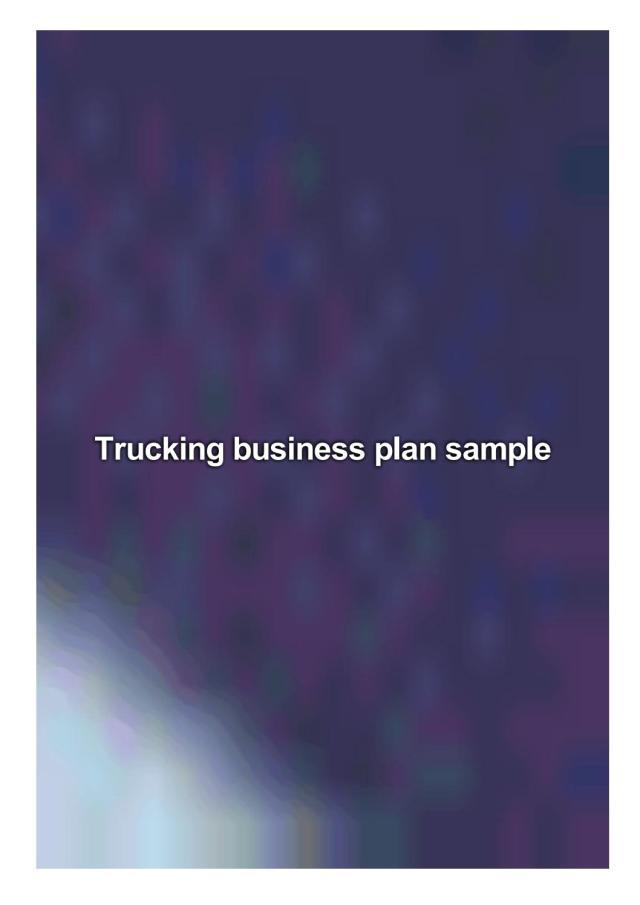 Trucking business plan sample by Clarke Miz - issuu