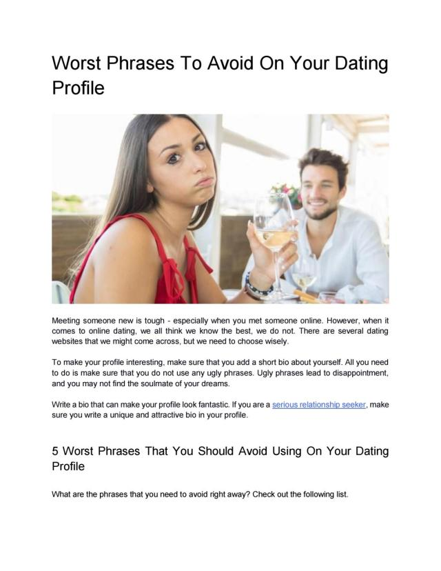 Worst Phrases To Avoid On Your Dating Profile by twoareone - issuu