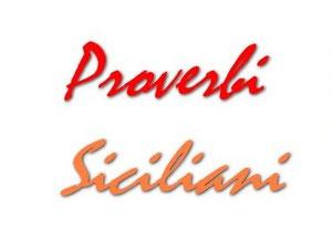 Proverbi Siciliani Benvenuti Su Goccediperle