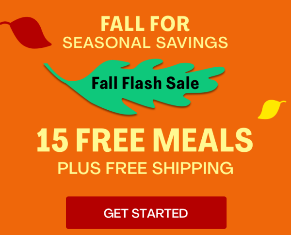 Fall Flash Sale | Get 15 Free Meals