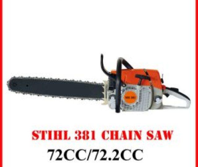 Chain Saw Stihl Ms 381