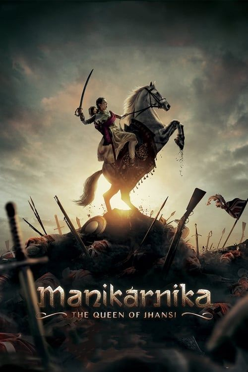 Key visual ofManikarnika: The Queen of Jhansi