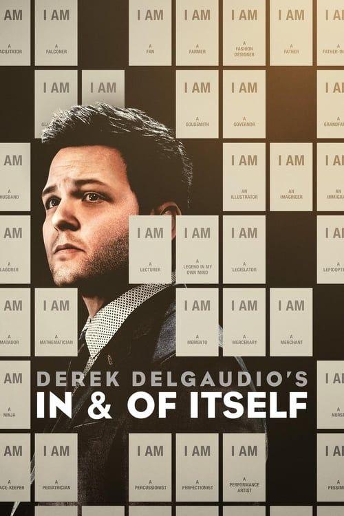Key visual ofDerek DelGaudio's In & of Itself