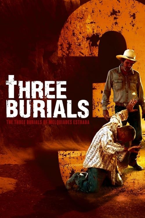 Key visual ofThe Three Burials of Melquiades Estrada