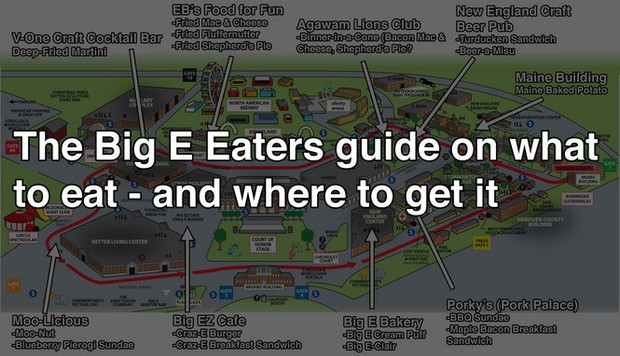 The Big E 2016 The Eaters Guide On Just Not What To Eat But Where To Get It At The Fair