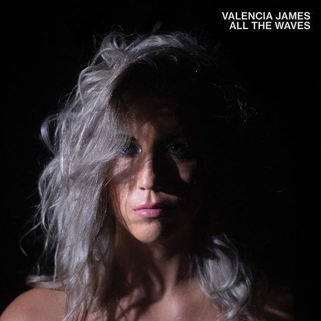 💿 Valencia James - All The Waves - Ils font l'Actu ...