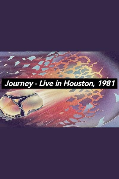 Journey in Concert: Houston 1981