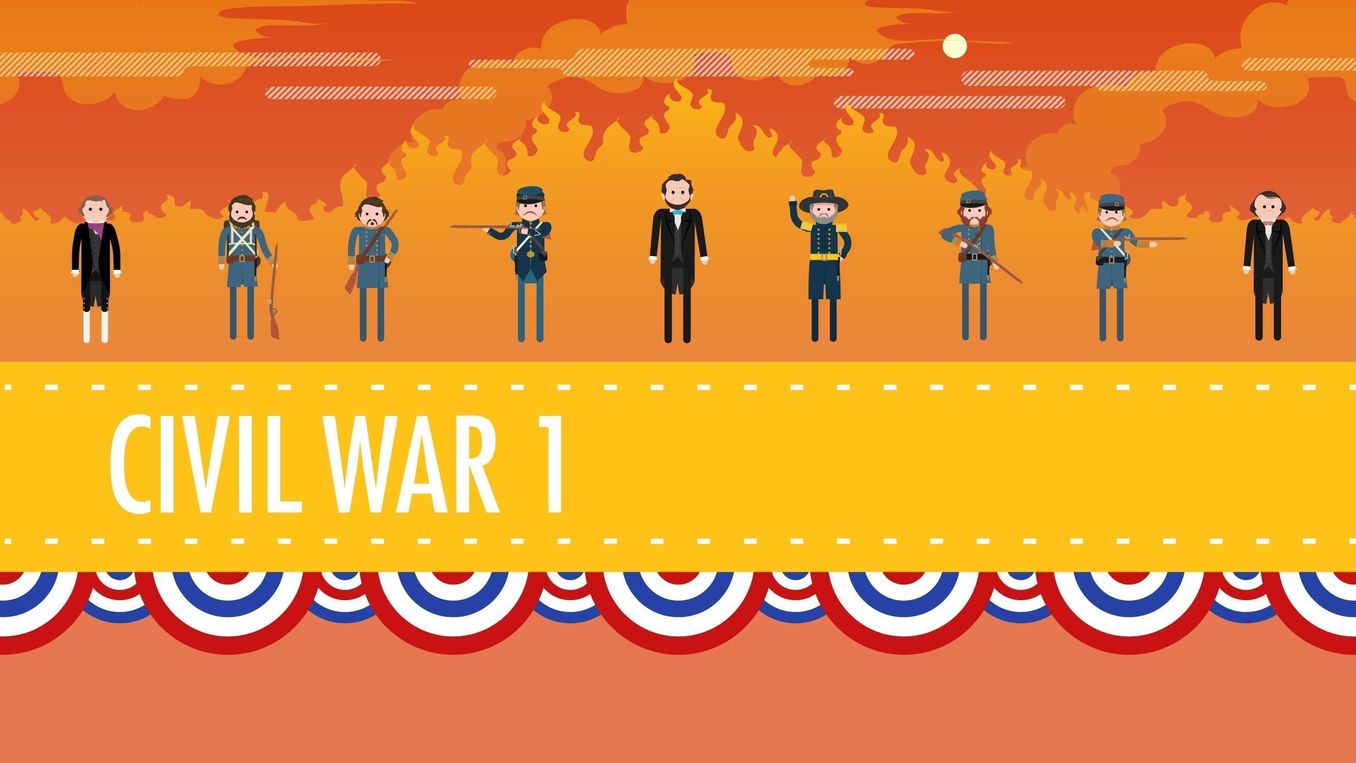 The Civil War Part 1