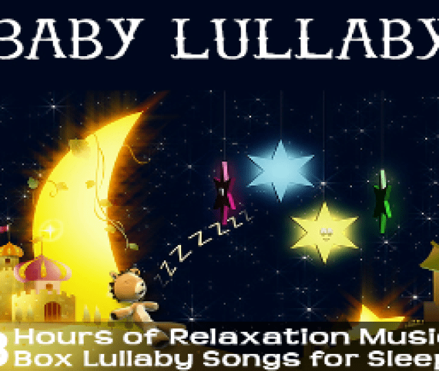 Baby Lullaby Music Box Songs