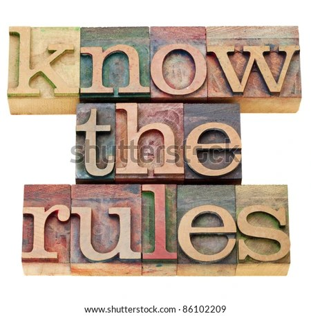 stock photo : know the rules - isolated text in vintage wood letterpress type