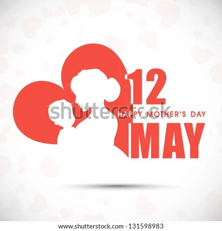Silhouette of a mother and her child with text 12th May for Happy Mothers Day celebration. - stock vector