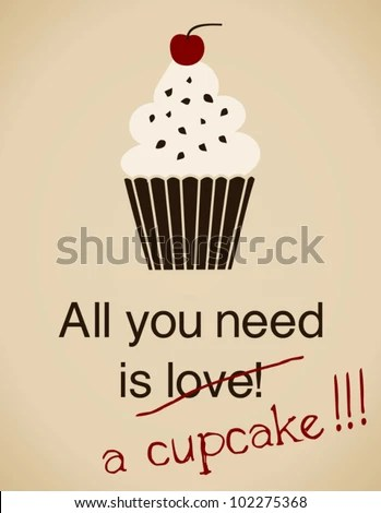 Download All You Need Is A Cupcake Card In Vintage Style. Stock ...