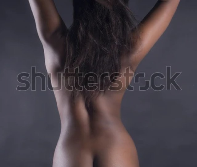 Rear View Sexy Nude Black Woman Stock Photo Edit Now