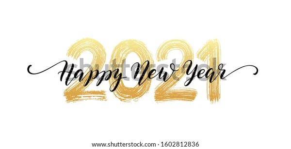 2021 HAPPY NEW YEAR script text hand lettering. Design template Celebration typography poster, banner or greeting card for Merry Christmas and happy new year. Vector Illustration