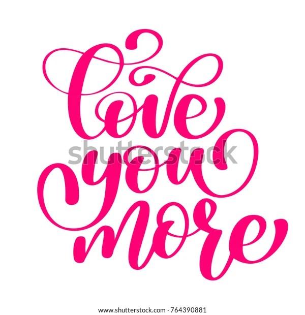 Download Handwritten Love You More Vector Sign Stock Vector ...