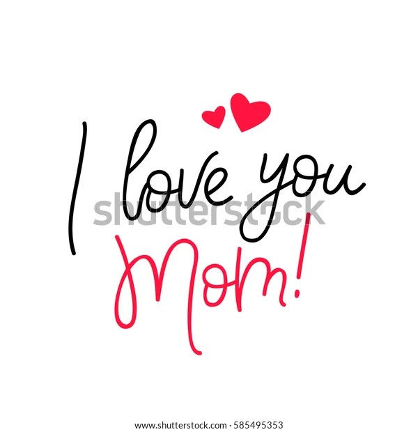 Download Love You Mom Calligraphy Vector Illustration Stock Vector ...