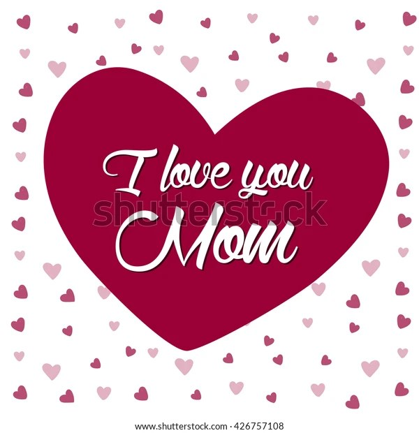 Download Love You Mom Lettering Card Hearts Stock Vector (Royalty ...