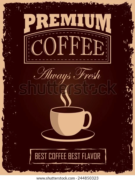 https www shutterstock com image vector retrovintage coffee poster cup 244850323