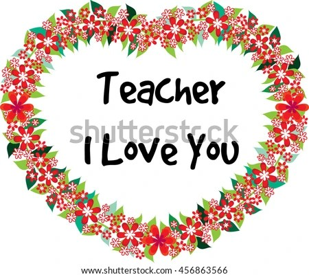 Download Teacher Love You Stock Vector (Royalty Free) 456863566 ...