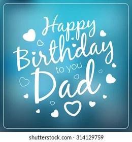 Happy Birthday Dad Images Stock Photos Vectors Shutterstock
