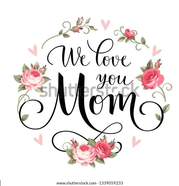 Download We Love You Mom Vector Decorative Stock Vector (Royalty ...