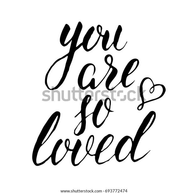 You Loved Black White Handwritten Lettering Stock Vector ...