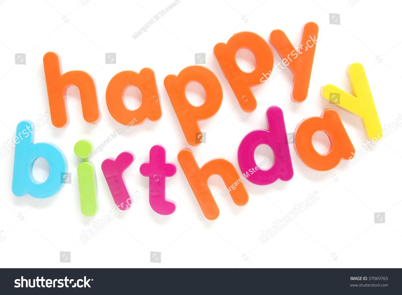 Suchen Sie Nach Magnetic Letters Spell Happy Birthday Stockbildern In Hd Und Millionen Weiteren Lizenzfreien Stockfotos Illustrationen Und Vektorgrafiken In Der Shutterstock Kollektion Jeden Tag Werden Tausende Neue Hochwertige Bilder Hinzugefugt