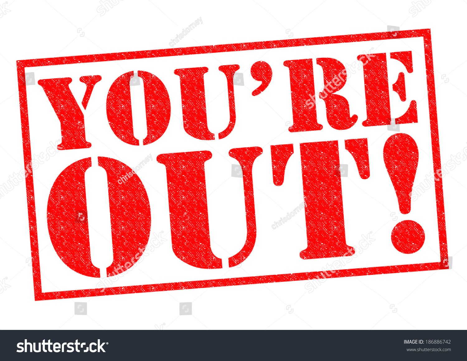 Youre Out Red Rubber Stamp Over Stock Illustration