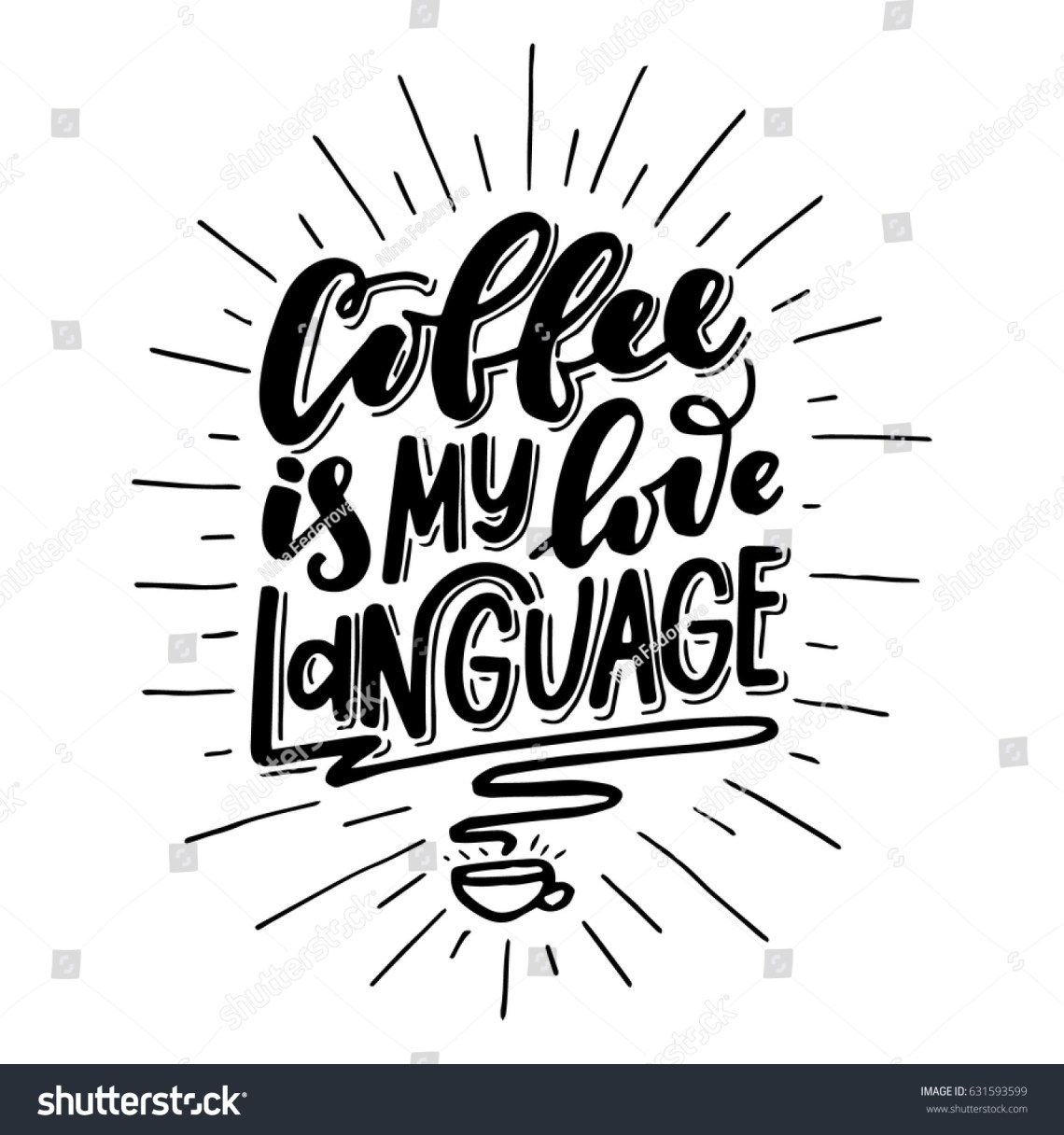Download Coffee My Love Languageinspirational Quotehand Drawn Stock ...