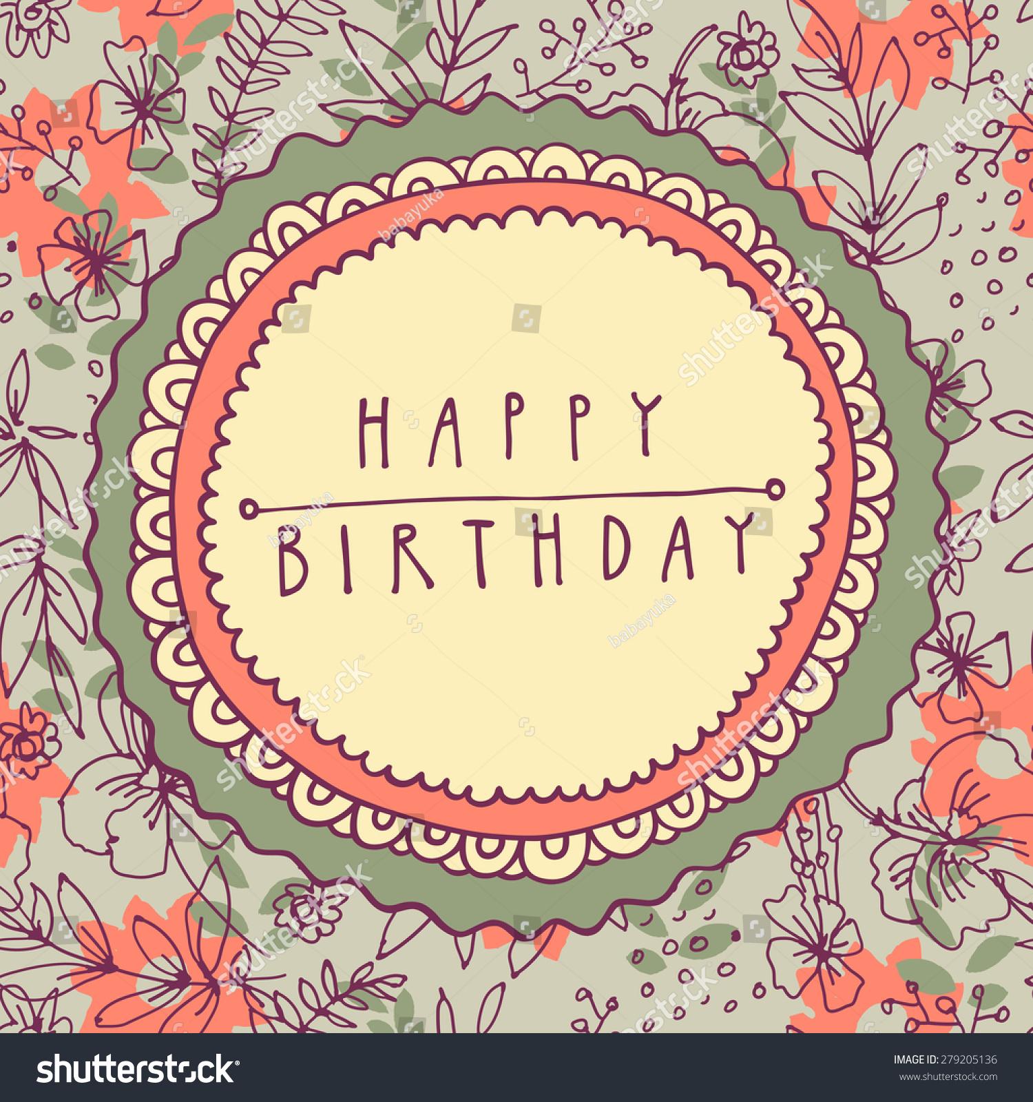 Suchen Sie Nach Colorful Happy Birthday Shabby Chic Handdrawn Stockbildern In Hd Und Millionen Weiteren Lizenzfreien Stockfotos Illustrationen Und Vektorgrafiken In Der Shutterstock Kollektion Jeden Tag Werden Tausende Neue Hochwertige Bilder