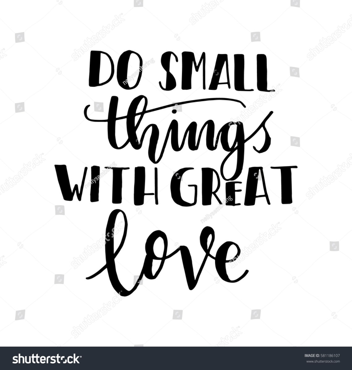 Download Do Small Things Great Love Hand Stock Vector 581186107 ...