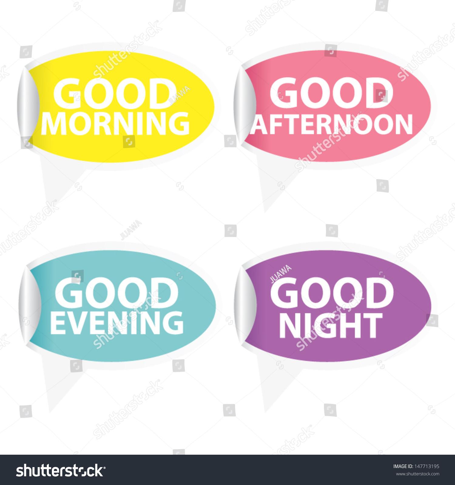 Good Morning Good Afternoon Good Evening Stock Vector