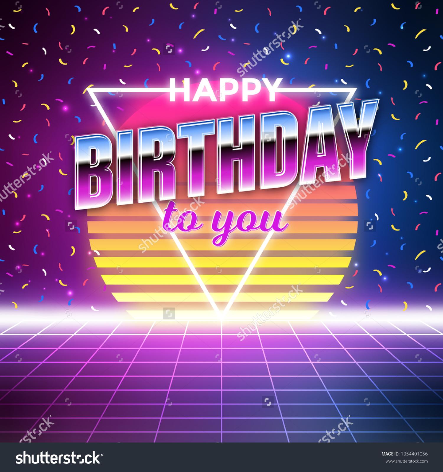 Happy Birthday Card Retro Wave Style Stock Vector Royalty Free 1054401056