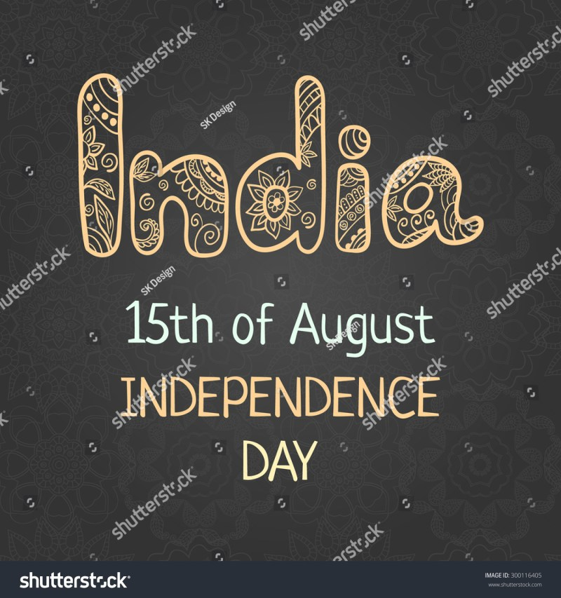 Indian Independence Day 15 August Elegant Greeting Card With Hand Drawing Word India In