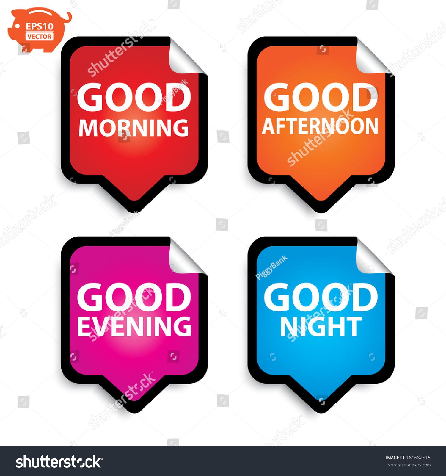 Vector Good Morning Good Afternoon Good Evening Good