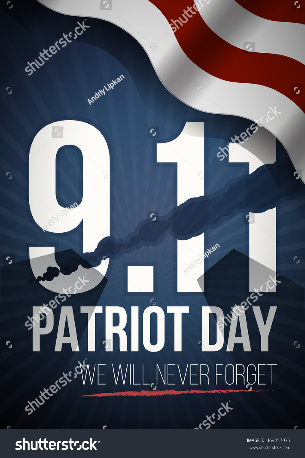 We Will Never Forget Patriot Day Background American