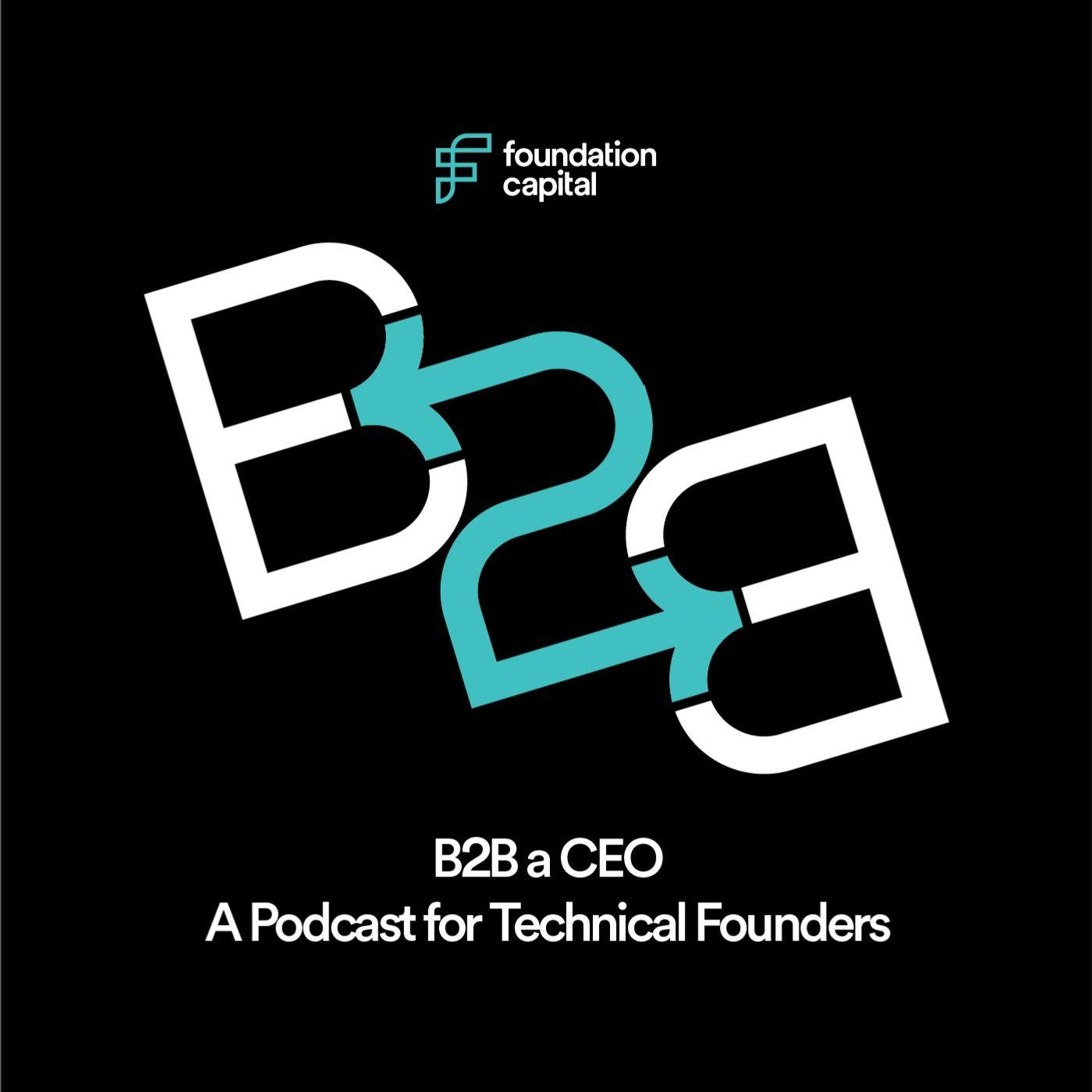 How to B2B a CEO (with Ashu Garg)